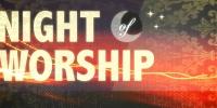 "The Gathering Place ""Worship Night"""