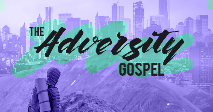 Adversity Gospel #7 – Don't Waste Your Pain
