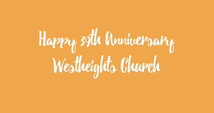 Anniversary Letter 2017 | Westheights