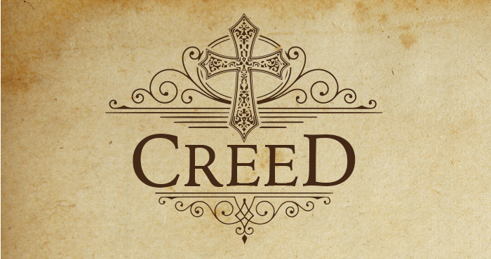 Creed #3 – I Believe in Jesus