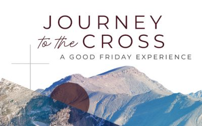 Good Friday Journey to the Cross Experience