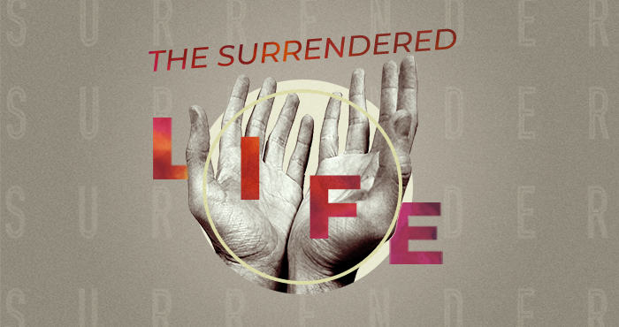 The Surrendered Life #2 – Stepping Away