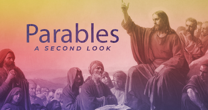 Parables: A Second Look
