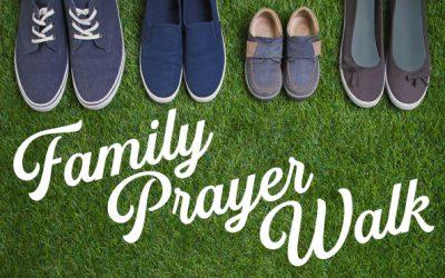 Family Prayer Walk