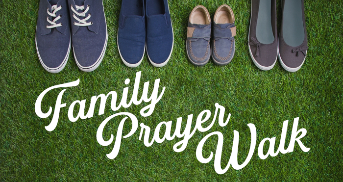 Family Prayer Walk