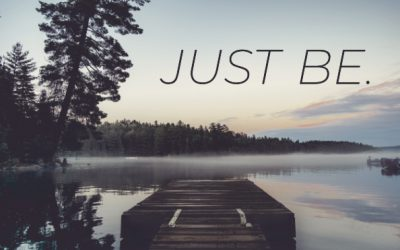 Just Be #2 – Be With Him