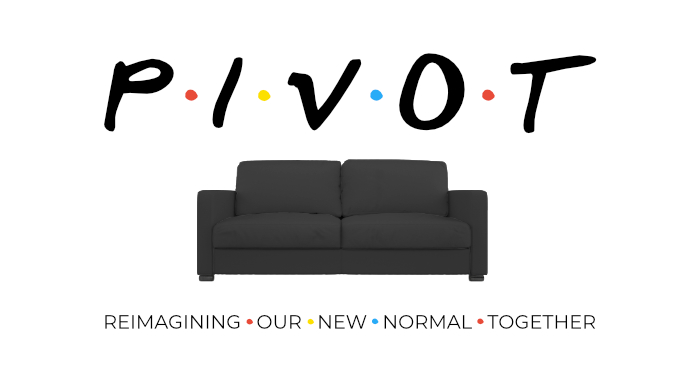 Pivot #3 – Caring for One Another