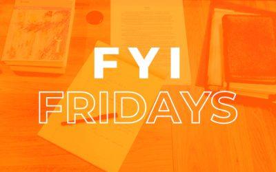 FYI Fridays – March 5, 2021