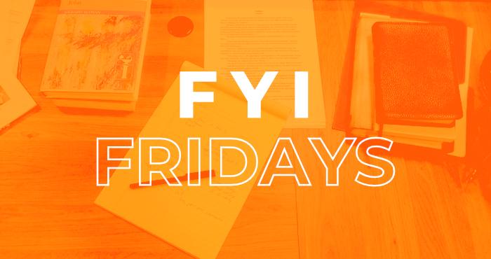 FYI Fridays – March 26, 2021
