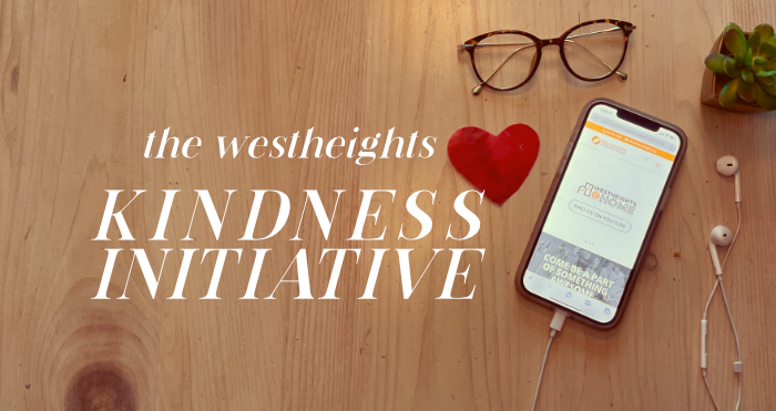 The Westheights Kindness Initiative
