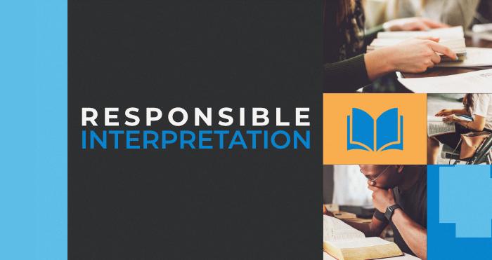Responsible Interpretation